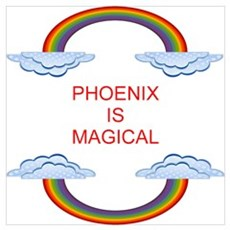 Phoenix is Magical Poster