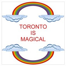 Toronto is Magical Poster
