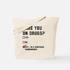 Hey I'm a dinosaur Tote Bag