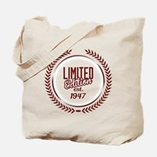 Limited Edition Since 1947 Tote Bag