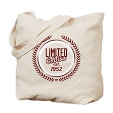 Limited Edition Since 1952 Tote Bag