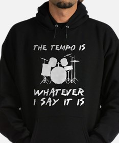 The tempo is what I say Hoodie (dark)