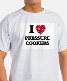 I Love Pressure Cookers T-Shirt