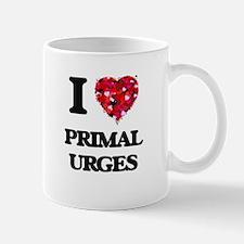 I Love Primal Urges Mugs