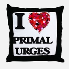 I Love Primal Urges Throw Pillow