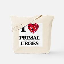 I Love Primal Urges Tote Bag
