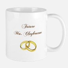 FUTURE MRS. CLAYBOURNE Mugs
