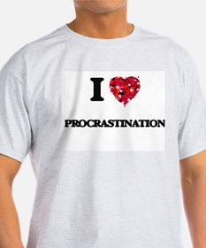 I Love Procrastination T-Shirt