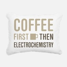 Coffee Then Electrochemi Rectangular Canvas Pillow