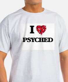 I Love Psyched T-Shirt