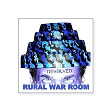 "Rural War Room Devolved Square Sticker 3"" x 3"""