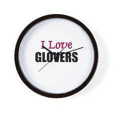 I Love GLOVERS Wall Clock