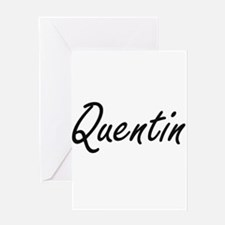 Quentin Artistic Name Design Greeting Cards