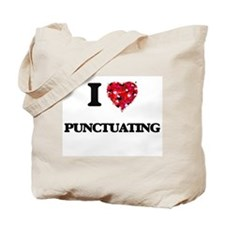 I Love Punctuating Tote Bag