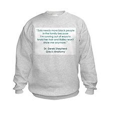 ZOLA NEEDS... Sweatshirt