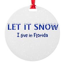 I Live In Florida Ornament