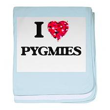 I Love Pygmies baby blanket