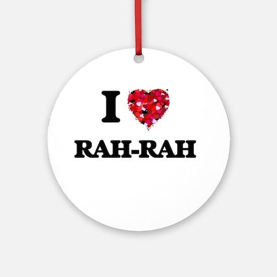 I Love Rah-Rah Ornament (Round)