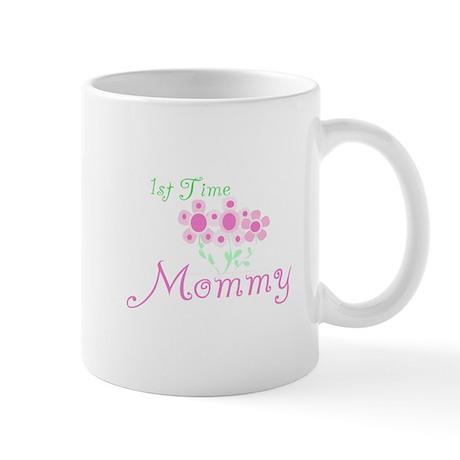 1st Time Mommy Mug