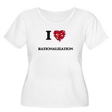 I Love Rationalization Plus Size T-Shirt