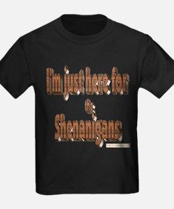 Just here for the shenanigans T-Shirt