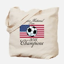 2015 Champions Women's National Soccer Team Tote B