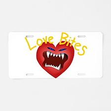 Love Bites Aluminum License Plate