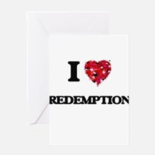 I Love Redemption Greeting Cards