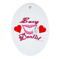 Sexy Dentist Oval Ornament