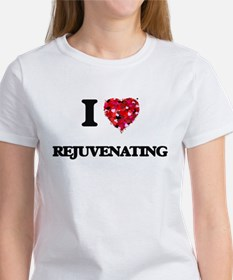 I Love Rejuvenating T-Shirt