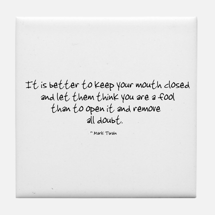 Cute Funny quotes Tile Coaster