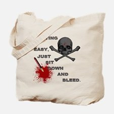 Writing Is Easy, Just Sit Down And Bleed Tote Bag
