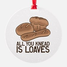 All You Knead is Loaves Ornament