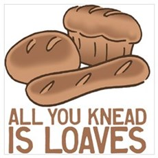 All You Knead is Loaves Poster