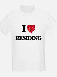 I Love Residing T-Shirt