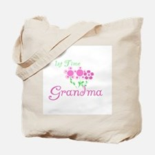 1st Time Grandma Tote Bag