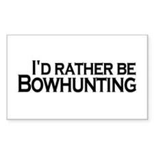 Rather be Bowhunting Rectangle Decal