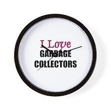I Love GARBAGE COLLECTORS Wall Clock