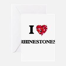I Love Rhinestones Greeting Cards