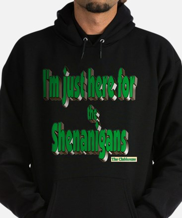 Just here for the shenanigans (green) Hoody
