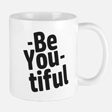 Be You tiful Mugs