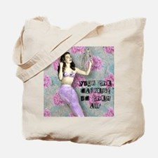 Your The Fairest Tote Bag
