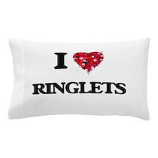 I Love Ringlets Pillow Case