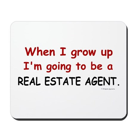 Real Estate Agent (When I Grow Up) Mousepad