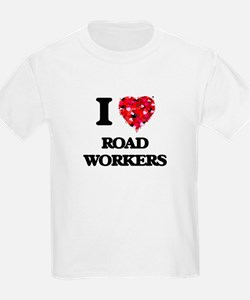 I Love Road Workers T-Shirt