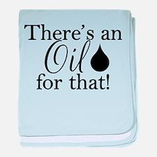Oil for that bk baby blanket