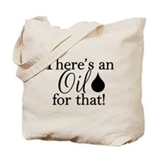 Oil for that bk Tote Bag