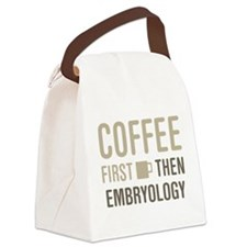 Coffee Then Embryology Canvas Lunch Bag
