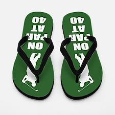 Golfer's 40th Birthday Flip Flops