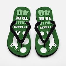 Funny Golf 40th Birthday Flip Flops